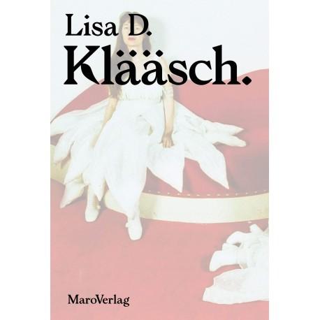 Lisa D: KLÄÄSCH